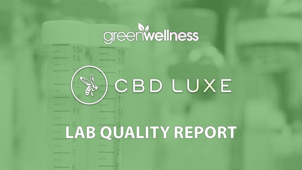 CBD Luxe Latest Lab Quality Report
